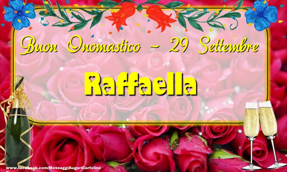 Cartoline di onomastico - Buon Onomastico, Raffaella! 29 Settembre