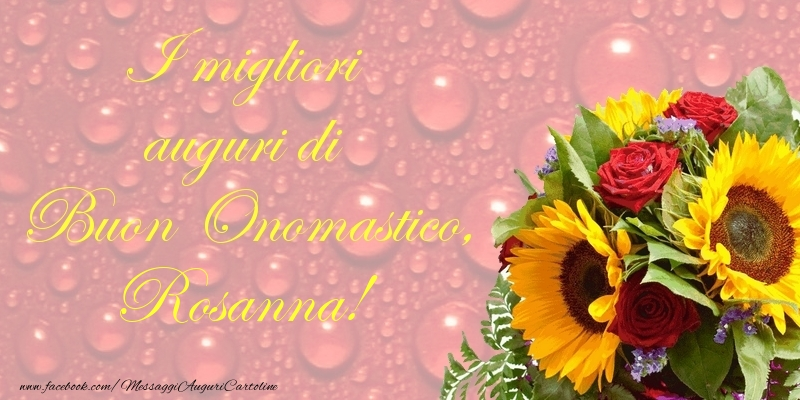 Cartoline di onomastico - I migliori auguri di Buon Onomastico, Rosanna