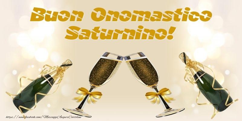 Cartoline di onomastico - Buon Onomastico Saturnino!