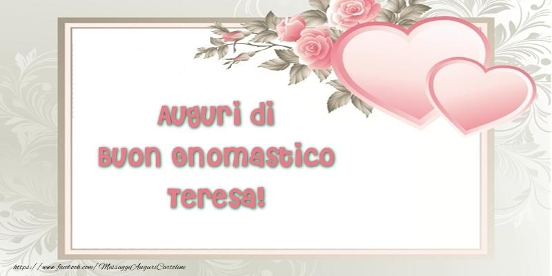 Bien connu Auguri di Buon Onomastico Teresa! - Cartoline di onomastico per  AX67