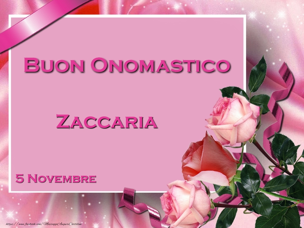 Cartoline di onomastico - Buon Onomastico Zaccaria! 5 Novembre