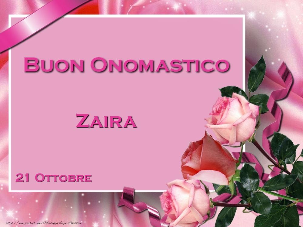 Cartoline di onomastico - Buon Onomastico Zaira! 21 Ottobre