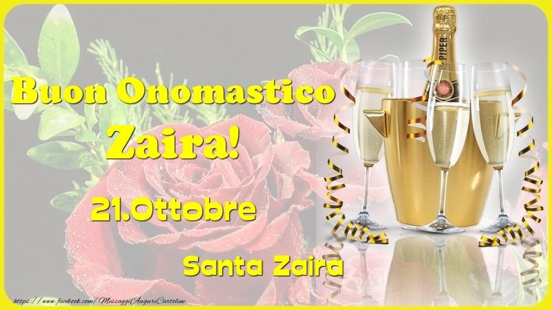 Cartoline di onomastico - Buon Onomastico Zaira! 21.Ottobre - Santa Zaira