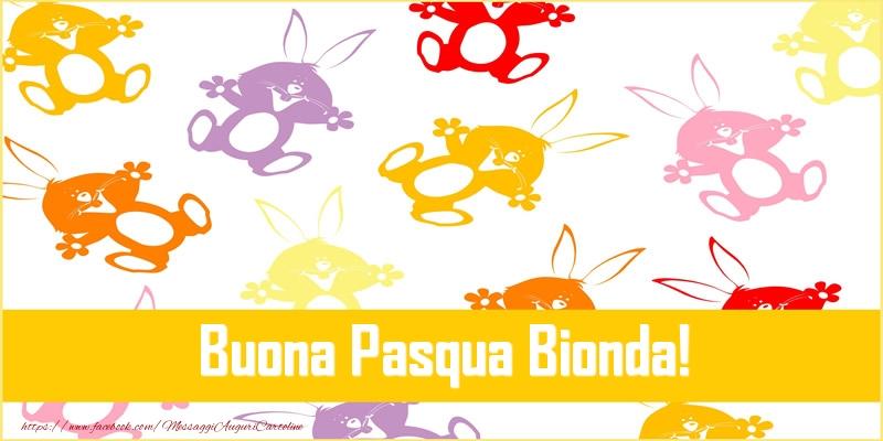 Cartoline di Pasqua - Buona Pasqua Bionda!