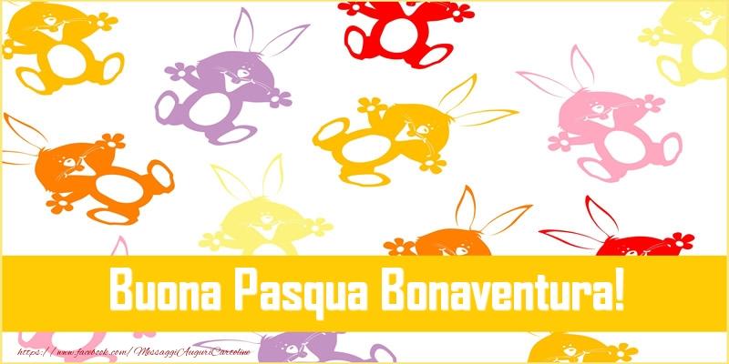 Cartoline di Pasqua - Buona Pasqua Bonaventura!