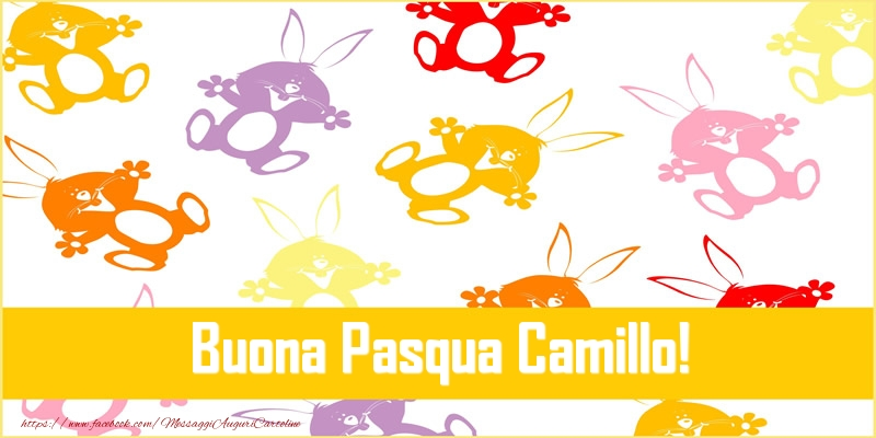 Cartoline di Pasqua - Buona Pasqua Camillo!
