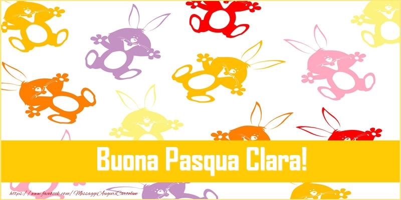 Cartoline di Pasqua - Buona Pasqua Clara!