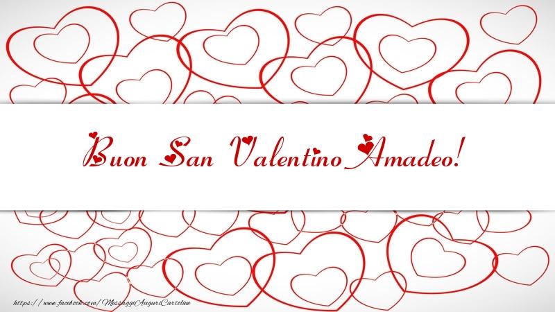 Cartoline di San Valentino - Buon San Valentino Amadeo!