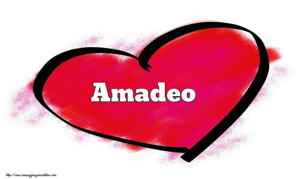 Cartoline di San Valentino - Nome Amadeo  nel cuore
