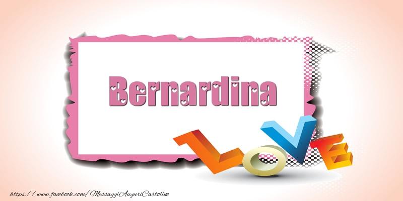 Cartoline di San Valentino - Bernardina Love