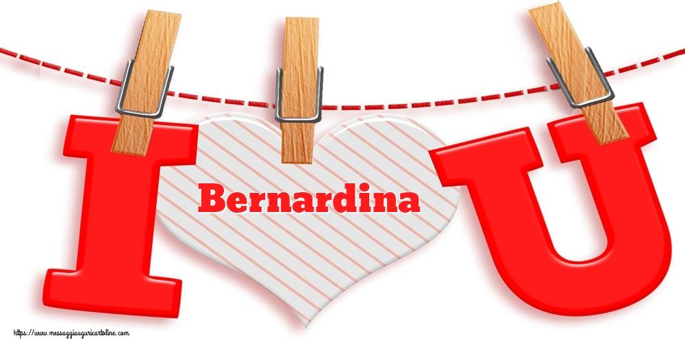 Cartoline di San Valentino - I Love You Bernardina