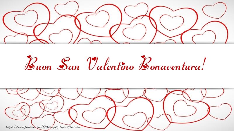 Cartoline di San Valentino - Buon San Valentino Bonaventura!