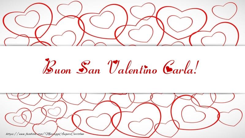 Cartoline di San Valentino - Buon San Valentino Carla!