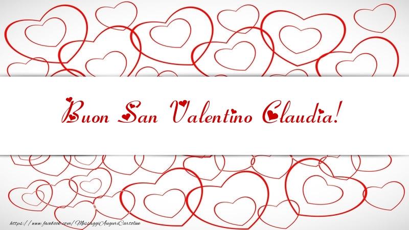 Cartoline di San Valentino - Buon San Valentino Claudia!