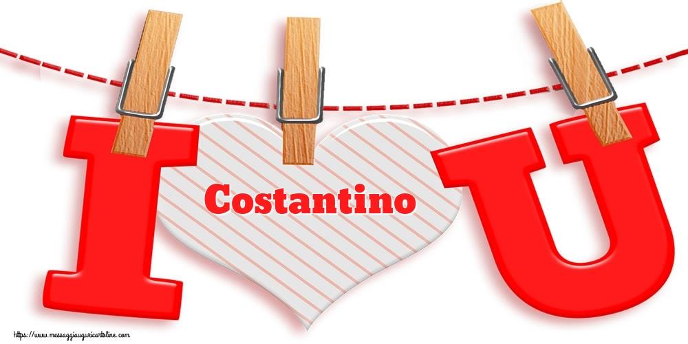 Cartoline di San Valentino - I Love You Costantino