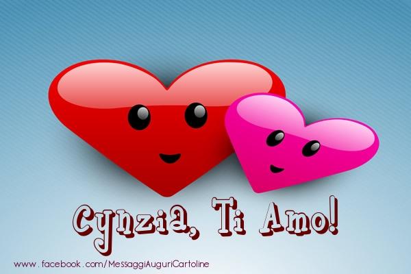 Cartoline di San Valentino - Cynzia, ti amo!
