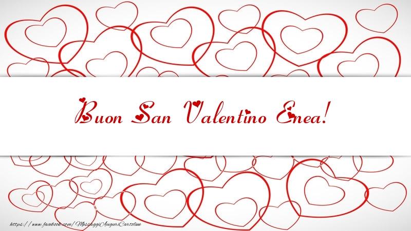 Cartoline di San Valentino - Buon San Valentino Enea!