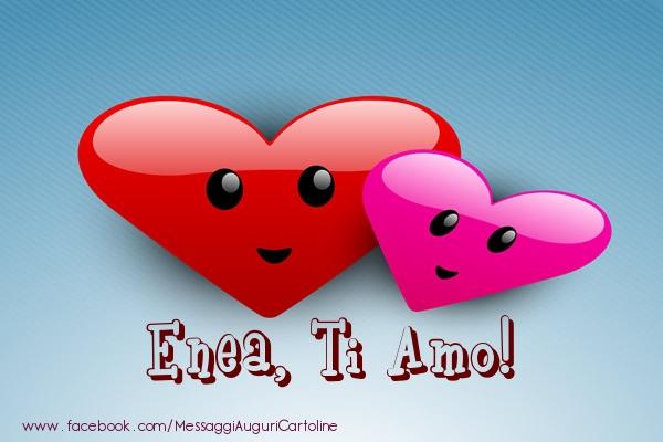 Cartoline di San Valentino - Enea, ti amo!