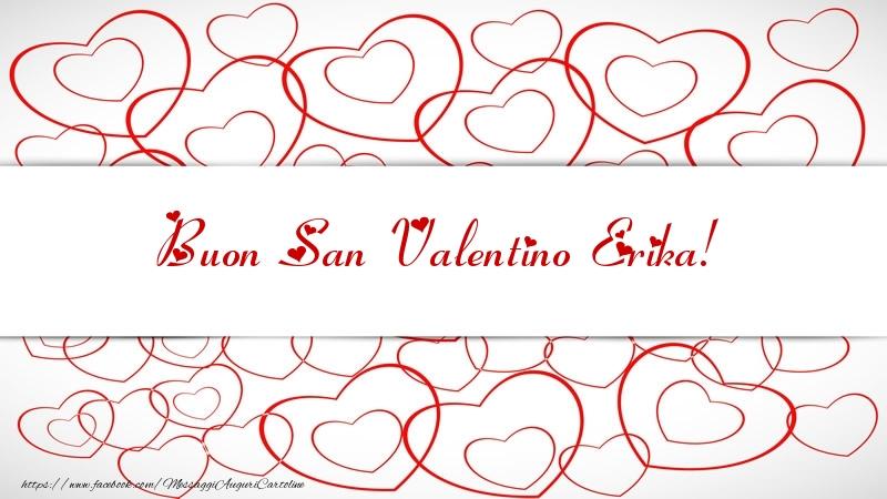 Cartoline di San Valentino - Buon San Valentino Erika!