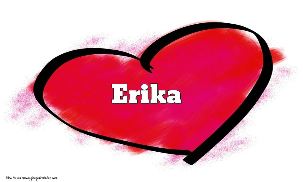 Cartoline di San Valentino - Nome Erika  nel cuore