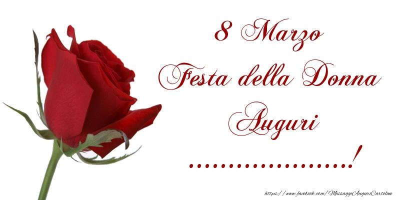 Cartoline personalizzate di 8 Marzo - 8 Marzo Festa della Donna Auguri ...!