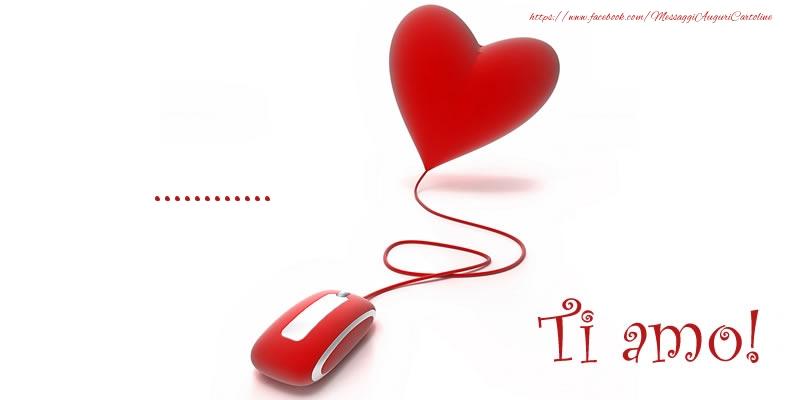 Cartoline personalizzate d'amore - ... Ti amo!