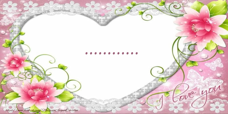 Cartoline personalizzate d'amore - ... I love you