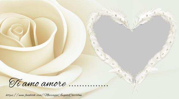 Cartoline personalizzate d'amore - Ti amo amore