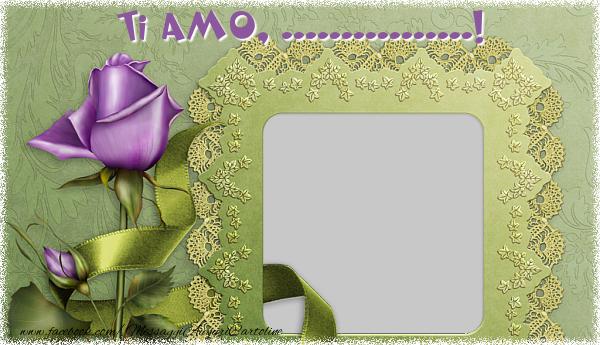Cartoline personalizzate d'amore - Ti amo,  ...