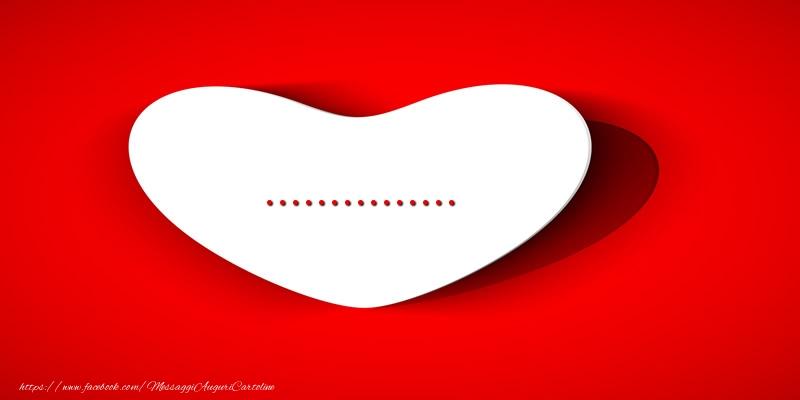 Cartoline personalizzate d'amore - ... nel cuore
