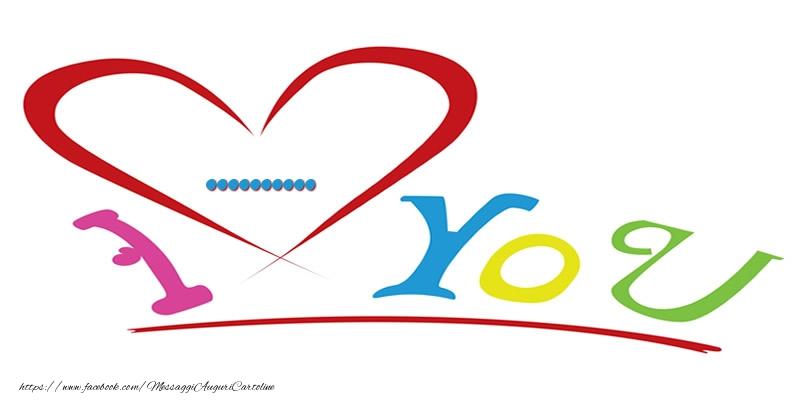 Cartoline personalizzate d'amore - I love you ...
