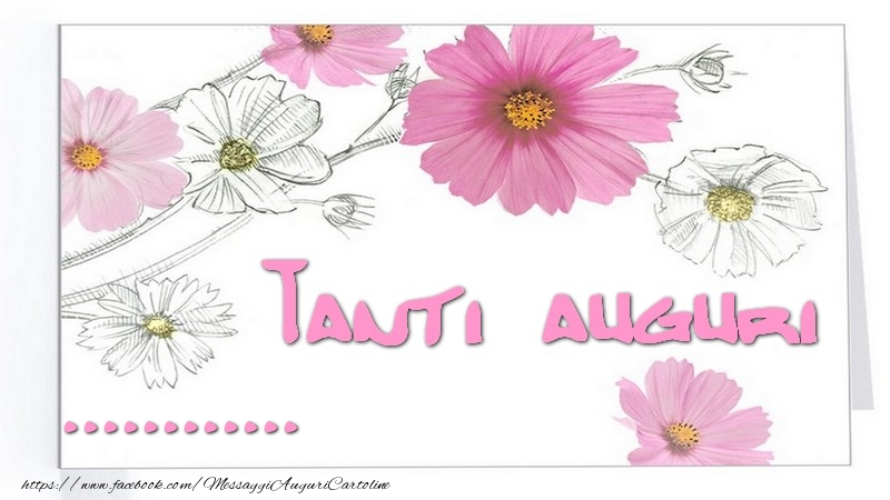 Cartoline personalizzate di auguri - Tanti  auguri ...