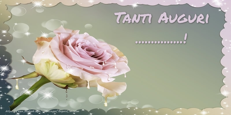 Cartoline personalizzate di auguri - Tanti Auguri ...!