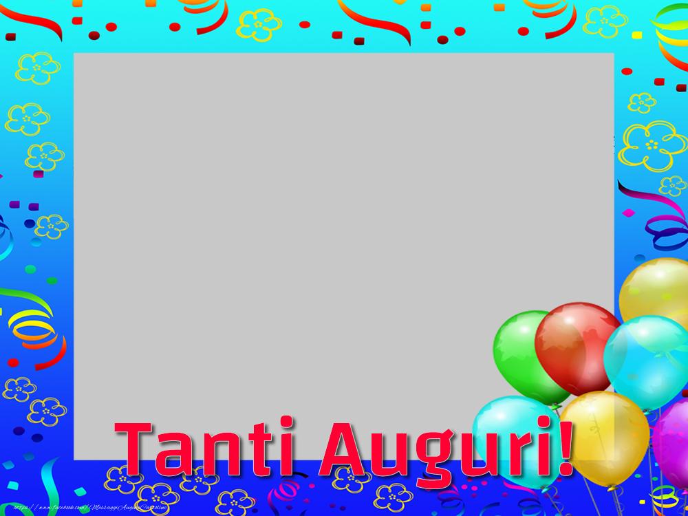 Cartoline personalizzate di auguri - Tanti Auguri!
