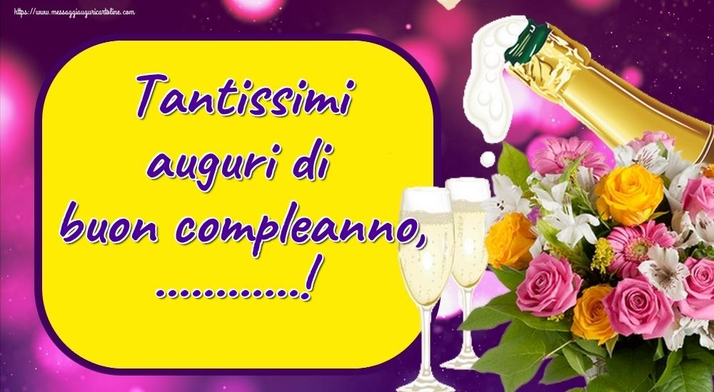 Cartoline personalizzate di auguri - Tantissimi auguri di buon compleanno, ...!