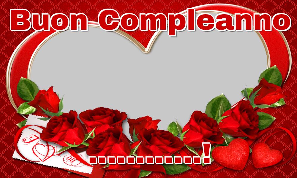 Cartoline personalizzate di auguri - Buon Compleanno ...! - Cornice foto di Auguri