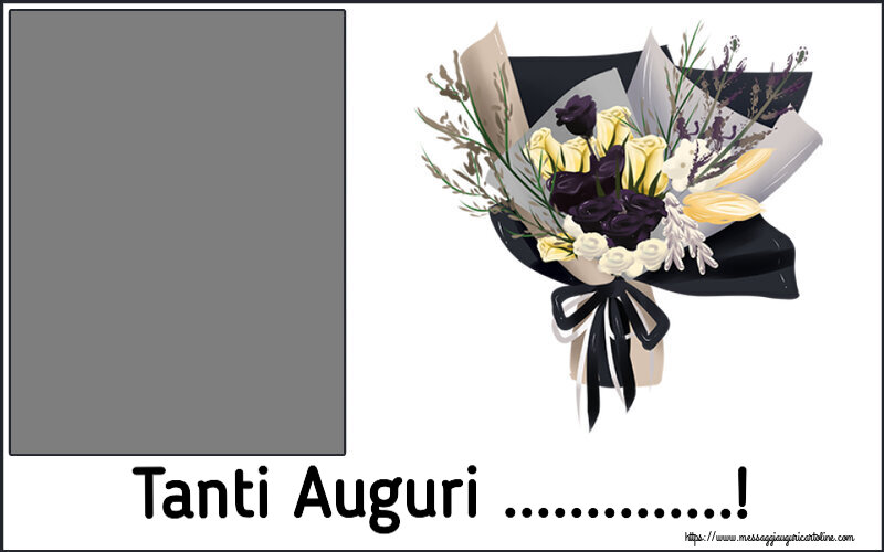 Cartoline personalizzate di auguri - Tanti Auguri ...! - Cornice foto