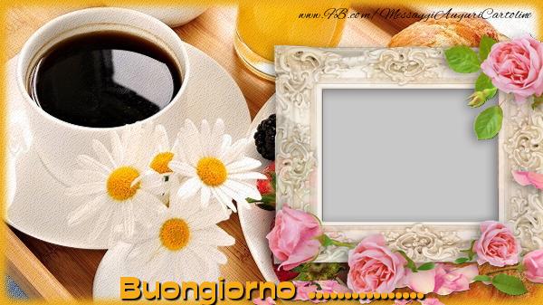 Cartoline personalizzate di buongiorno buongiorno for Biglietti di buongiorno