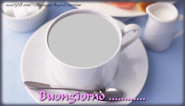 Cartoline personalizzate di buongiorno - Buongiorno ...