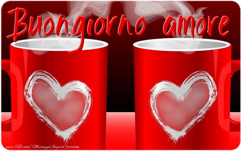 Cartoline personalizzate di buongiorno - Buongiorno amore!