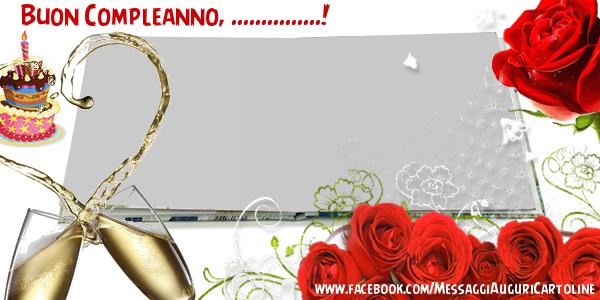 Cartoline personalizzate di buongiorno - Buon Compleanno, ...!
