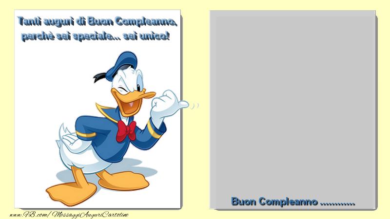 Cartoline personalizzate di compleanno - Tanti auguri di Buon Compleanno, perchè sei speciale... sei unico! Buon Compleanno ...