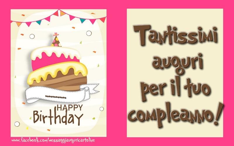 Cartoline personalizzate di compleanno - Tantissimi  auguri  per il tuo  compleanno! ...