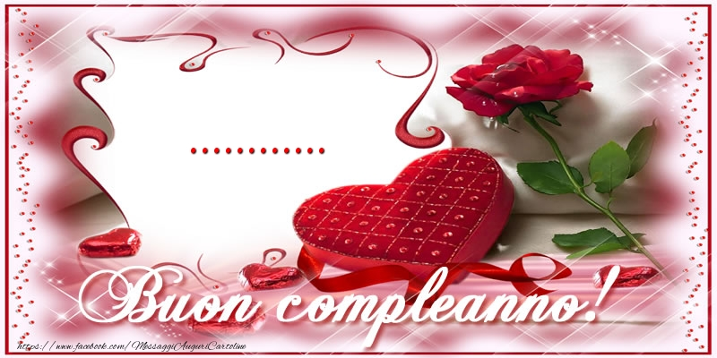 Cartoline personalizzate di compleanno - ... Buon Compleanno Amore!