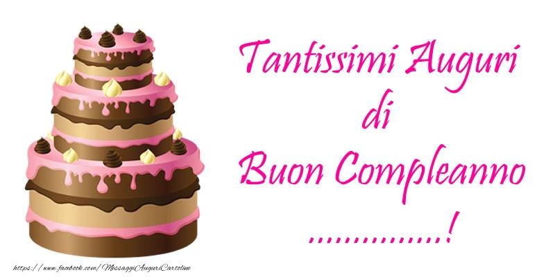 Cartoline personalizzate di compleanno - Torta - Tantissimi Auguri di Buon Compleanno ...!