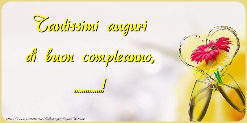 Cartoline personalizzate di compleanno - Tantissimi auguri di buon compleanno, ...