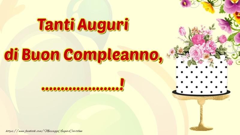 Cartoline personalizzate di compleanno - Tanti Auguri di Buon Compleanno, ...