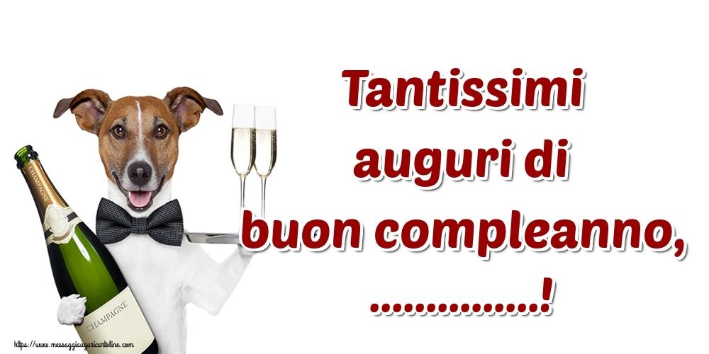 Cartoline personalizzate di compleanno - Tantissimi auguri di buon compleanno, ...!