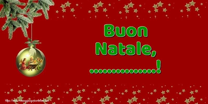 Cartoline personalizzate di Natale - Buon Natale, ...!