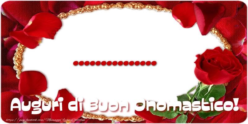 Extrêmement Cartoline personalizzate di onomastico -  Auguri di Buon  XZ48